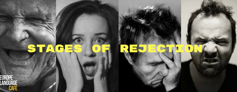 Are you familiar with these 5 stages of rejection?