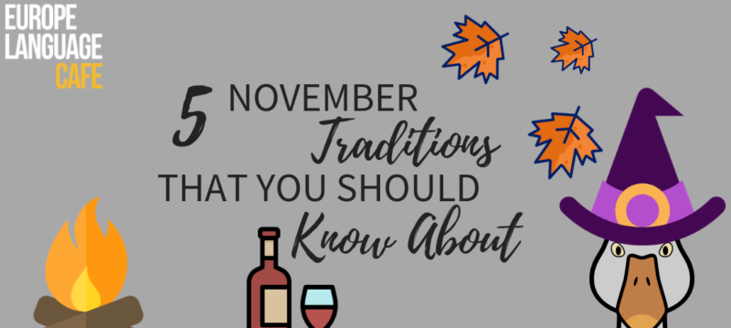5 November traditions in Europe that you should know about