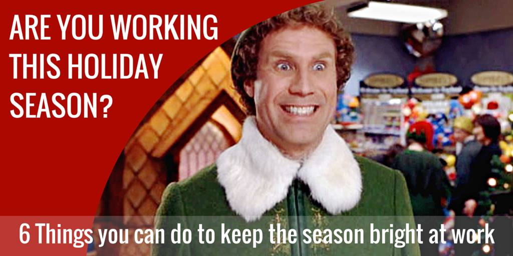 6 Things you can do to keep the season bright at work