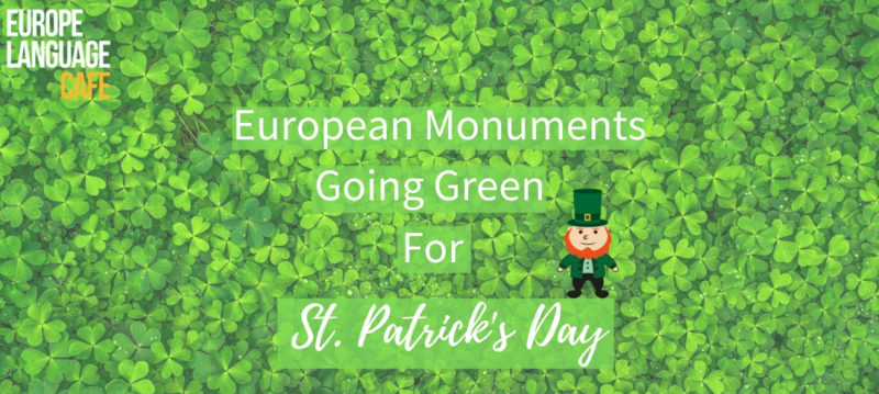 European monuments going green for St Patrick's Day