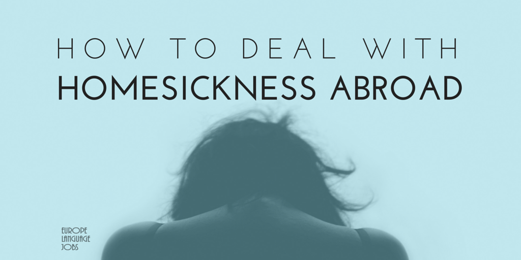 How to deal with Homesickness Abroad