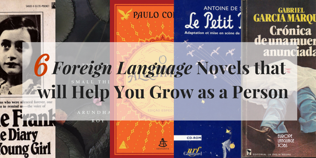 6 Foreign Language Novels that will Help You Grow as a Person
