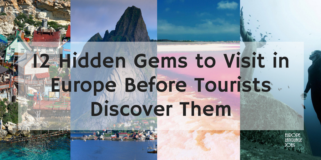 12 Hidden Gems in Europe to Visit Before Tourists Discover Them