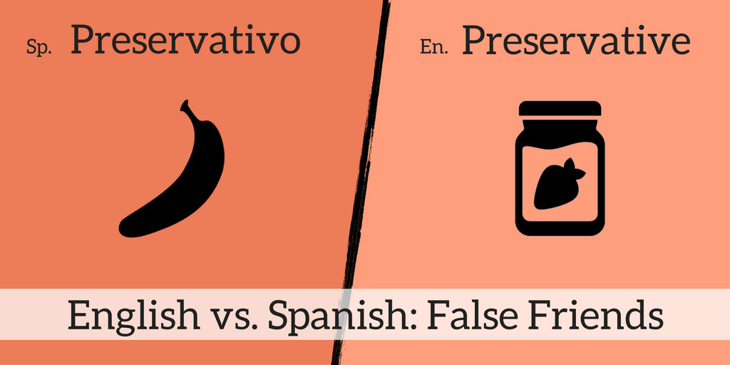 9 (+1) False Friends That Confuse Bilingual English and Spanish Speakers