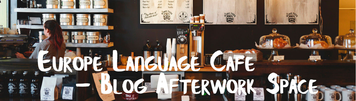 Europe Language Cafe – Afterwork space