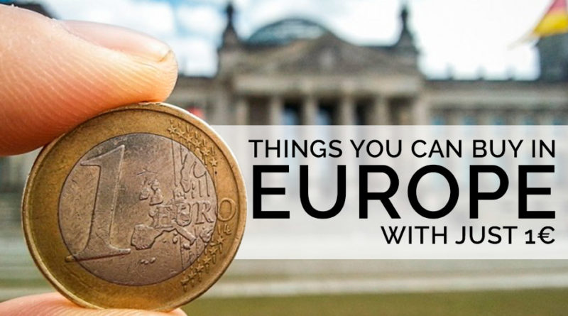 Things you can buy in Europe for one euro