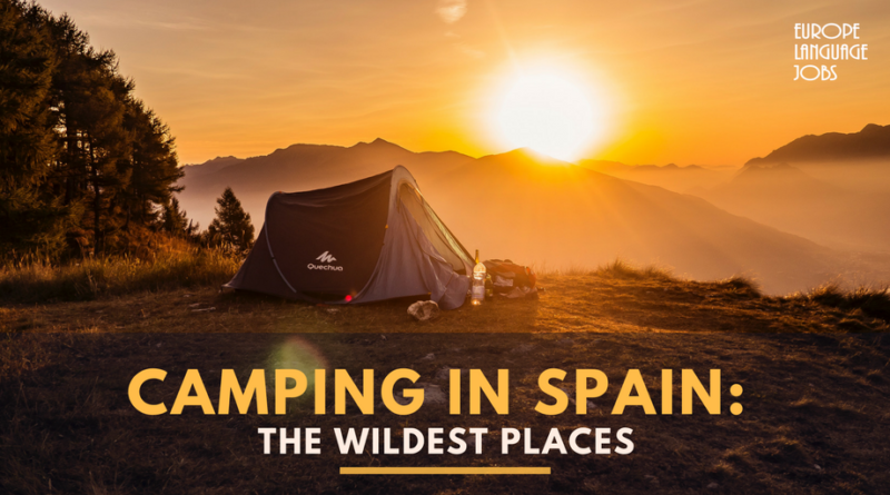 Camping in Spain: the wildest places