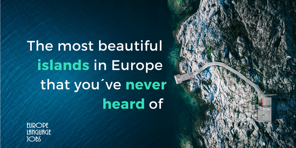 The most beautiful islands in Europe that you´ve never heard of