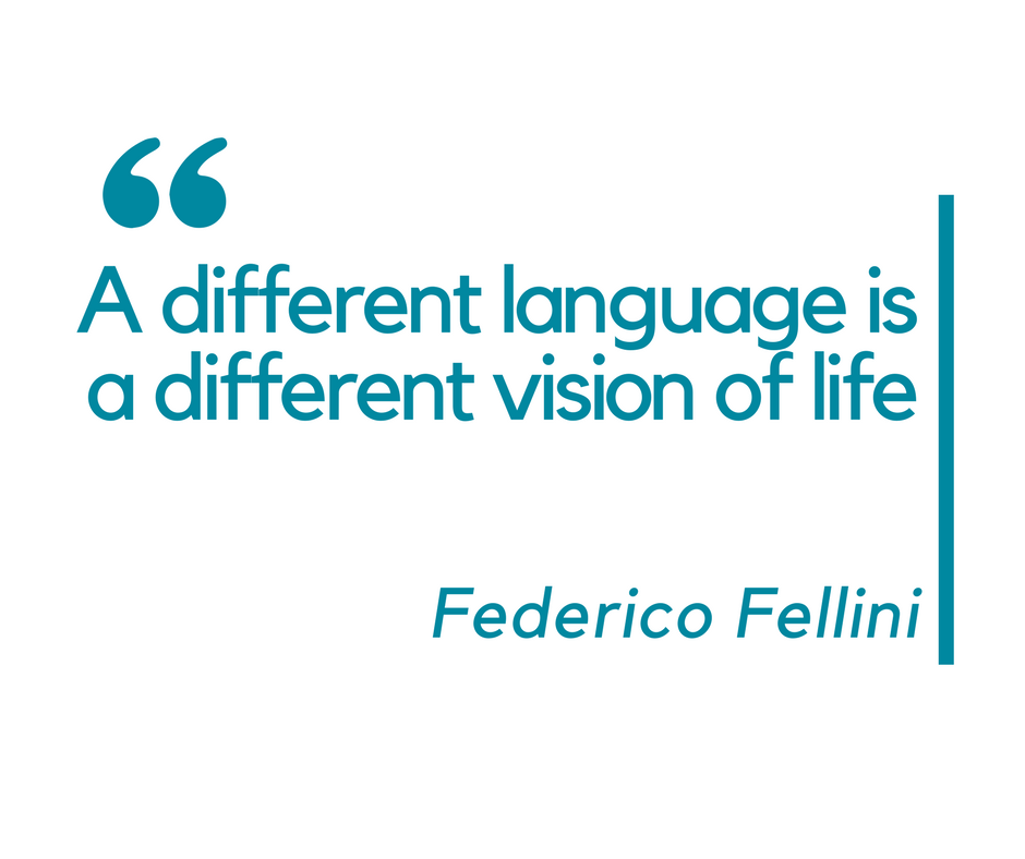 A different language is a different vision of life
