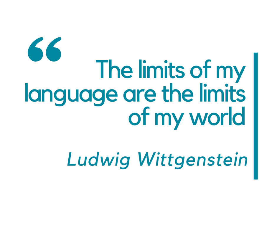 The limits of my language are the limits of my world - Inspirational language quotes