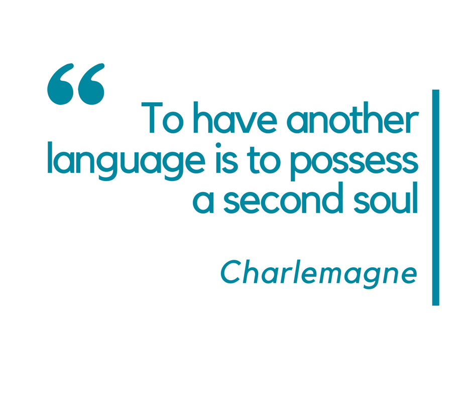 inspirational language quotes - to have another language is to possess a second soul