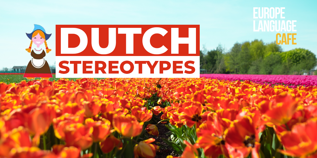 Common stereotypes about Dutch people