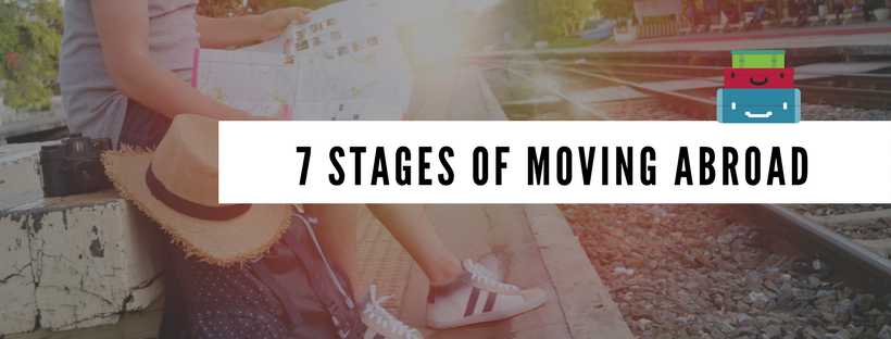 7 stages of moving abroad