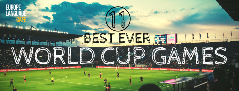11 best ever World Cup games