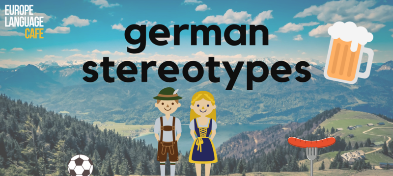 Common Stereotypes about German people