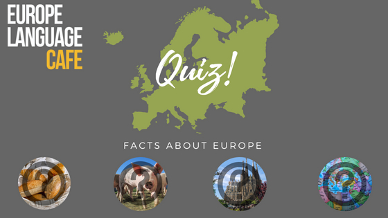 Quiz: Facts About Europe – How many will you get right?