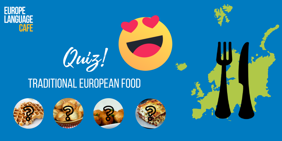 Quiz: Traditional European Food