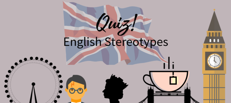 Quiz: English Stereotypes