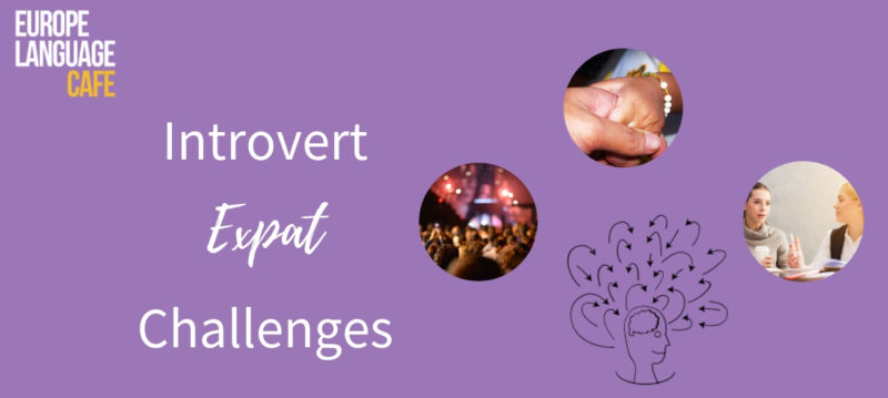 Introvert Expat Challenges