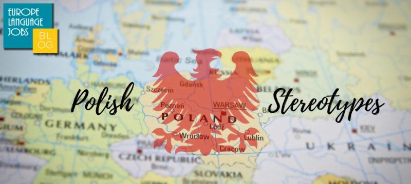 Polish Stereotypes: True Or False