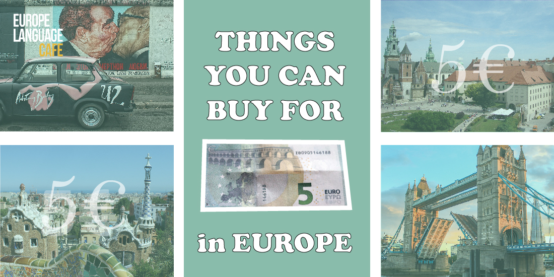 Things you can buy in Europe for five euro
